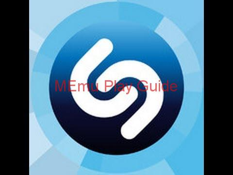 Memu Download Shazam for PC Free Download  Memu Play Guide