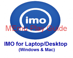 Memu Imo For Pc Download Windows Messenger for PC