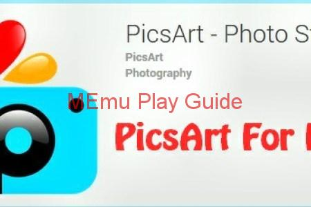 Memu Play Picsart for PC Download 2019 Free Images and Photos