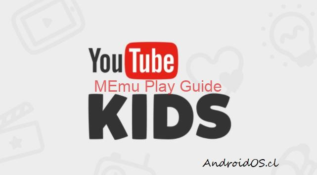 Memu 2020 Youtube Kids Windows Free Download